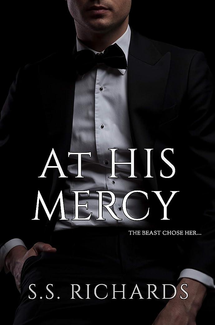 同意する陰謀パズルAt His Mercy (Beasts In The Dark, #1) (English Edition)