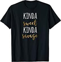 Kinda Sweet Kinda Savage T-Shirt | Funny Personality Quote