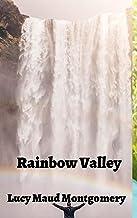 Lucy Maud Montgomery: Rainbow Valley (illustrated) (English Edition)