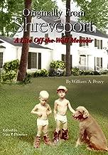 Originally From Shreveport: A Lite Off-the-Wall Memoir