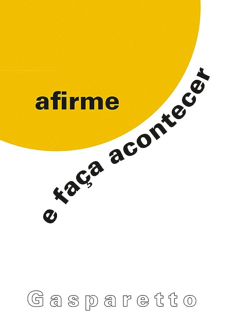 変形不透明な作動するAfirme e fa?a acontecer (Portuguese Edition)