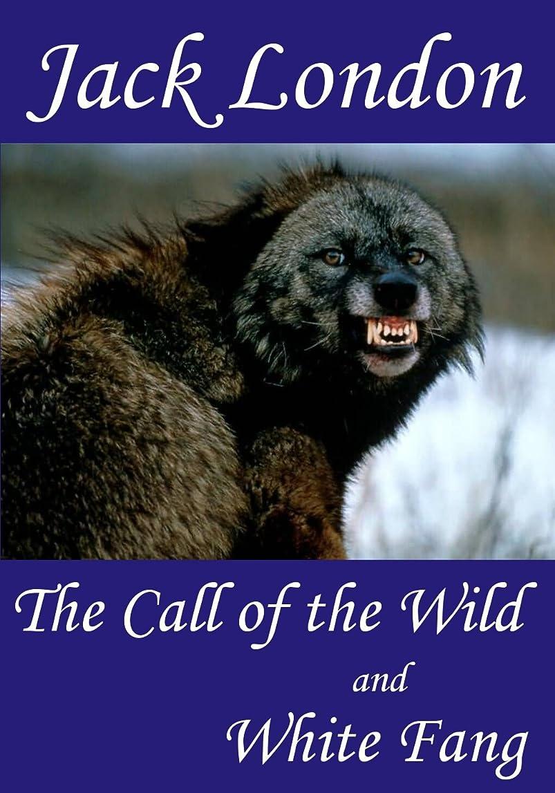 困惑ロードブロッキング見物人The Call of the Wild and White Fang (Annotated) (English Edition)
