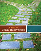 Best a guide to crisis intervention 5th edition Reviews