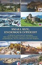 Small Size, Enormous Interest: A Critical Analysis of Andorra, the Faroe Islands, Iceland, Liechtenstein, Luxembourg, Malt...