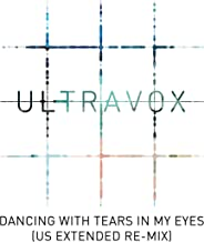 Dancing with Tears in My Eyes (US Extended Re-Mix) (2018 Remaster)