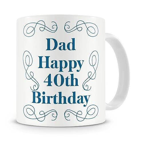 Dad Happy 40th Birthday Mug Gift Present For