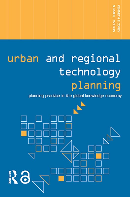 オーロックバッチ行き当たりばったりUrban and Regional Technology Planning: Planning Practice in the Global Knowledge Economy (Networked Cities Series) (English Edition)