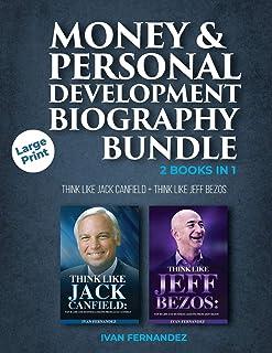 Money & Personal Development Biography Bundle: 2 Books in 1: Think Like Jack Canfield + Think Like Jeff Bezos