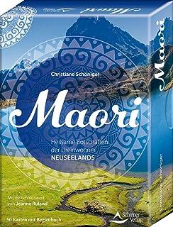 Maori - Heilsame Botschaften der Ureinwohner Neuseelands: -