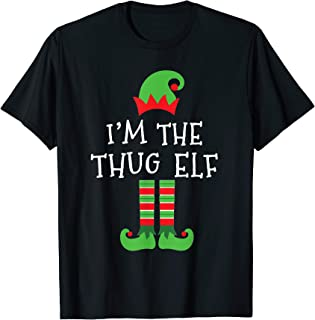 I'm The Thug Elf Matching Family Group Christmas T-Shirt