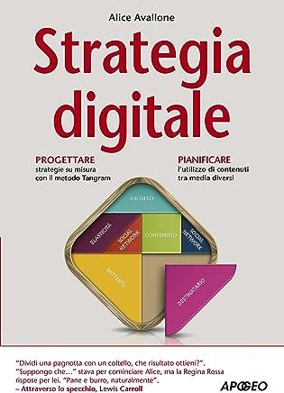 Strategia digitale (Web marketing Vol. 23)