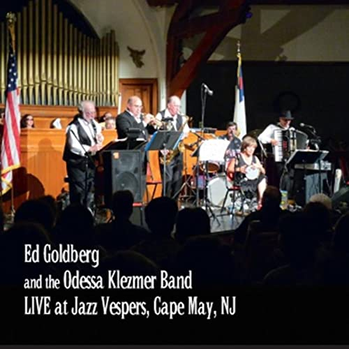 Live At the Jazz Vespers de Ed Goldberg and the Odessa ...