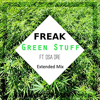 Green Stuff (Extended Mix)