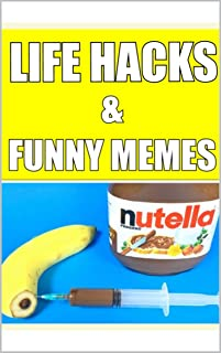 Memes: Life Hacks With Awesome Crazy Funny Memes Dank Internet Humor At Its Finest Oh Yes Best Jokes Ever