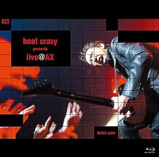 【Amazon.co.jp限定】beat crazy presents live@AX (特典:メガジャケ付)[Blu-Ray]