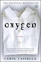Oxygen: A Novel