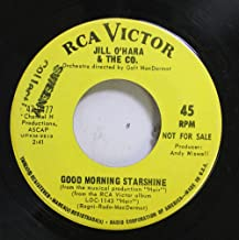 JILL O'HARA & THE CO. 45 RPM GOOD MORNING STARSHINE / HAIR