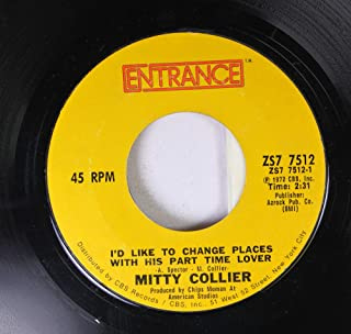 mitty collier 45 RPM I'd like to change places with his part time lover / if this is our last time