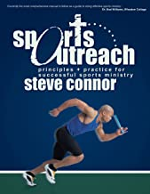 Sports Outreach: Principles and Practicalities for Successful Ministry