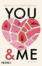 You & Me: Roman (German Edition)