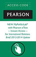 NEW MyPoliSciLab® w Pearson eText-Instant Access-for International Relations Brief:2013-2014 Update