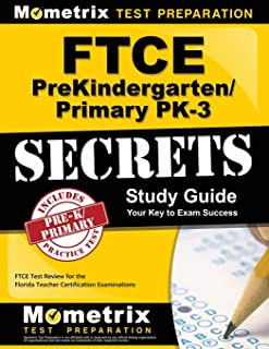 FTCE PreKindergarten/Primary PK-3 Secrets Study Guide: FTCE Test Review for the Florida Teacher Certification Examinations
