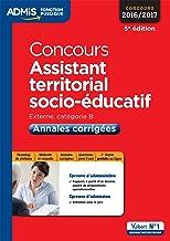 Concours assistant territorial socio éducatif cat b - annales corrigées (Admis concours de la fonction publique)