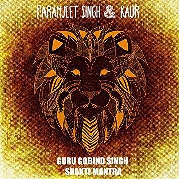 Guru Gobind Singh Shakti Mantra Meditation
