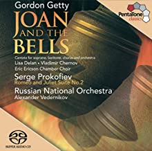 Getty: Joan & The Bells cantata Prokofiev: Romeo & Juliet - Suite No. 2