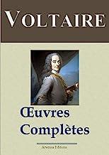 Voltaire : Oeuvres complètes et annexes - (145 titres, annotés) (French Edition)