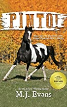 PINTO!: Based Upon the True Story of the Longest Horseback Ride in History