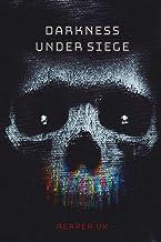 Darkness Under Siege