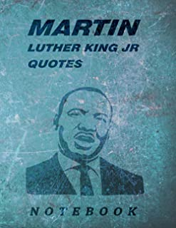 Martin Luther King journal/notebook, 120 blank lined pages including Martin Luther King quotes.: Martin Luther Gift Journa...
