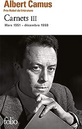 Carnets (Tome 3-Mars 1951 - décembre 1959)