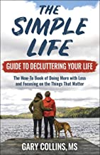 The Simple Life Guide to Decluttering Your Life