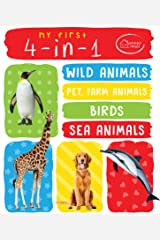 My First 4in1 Wild Animals, Pet & Farm Animals, Birds, Sea Animals (Padded Board Book) Kindle Edition