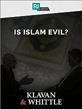 Klavan and Whittle: Is Islam Evil?