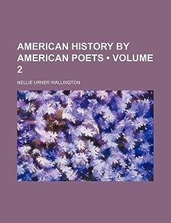 American History by American Poets (Volume 2)