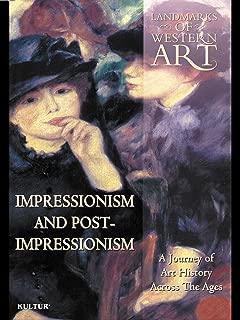 Landmarks of Western Art: Impressionism and Post-Impressionism