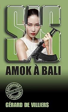 SAS 17 Amok à Bali (French Edition)