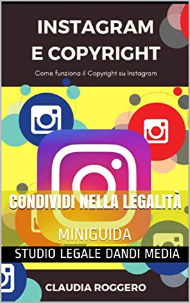 Instagram e Copyright: Come funziona il Copyright su Instagram
