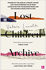 Lost Children Archive: WINNER OF THE DUBLIN LITERARY AWARD 2021 Kindle Edition
