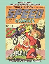 Speed Comics: Volume 3 Readers Collection: Gwandanaland Comics #3003-A: Economical Black & White Version - Starring Golden...