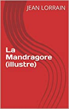 La Mandragore (illustre) (French Edition)