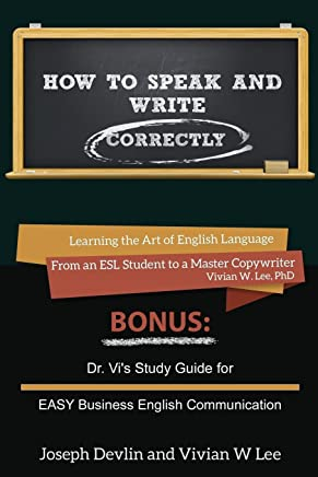 How to Speak and Write Correctly (Annotated) -- Softcover
