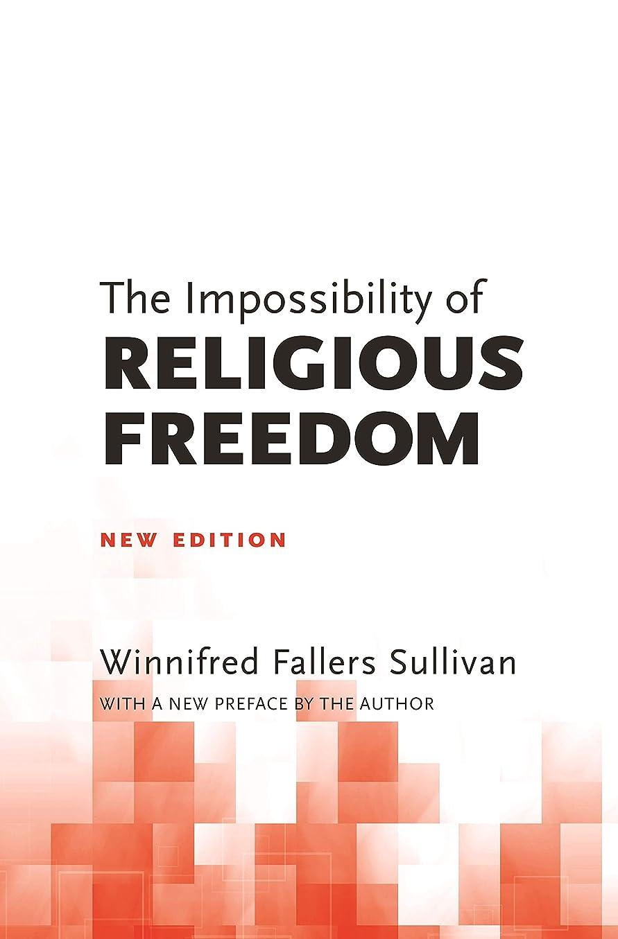 アラビア語急降下犠牲The Impossibility of Religious Freedom: New Edition (English Edition)