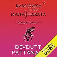 Ramayana Versus Mahabharata: My Playful Comparison