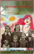 Die Kinder von Brühl 18 Teil 1 Plumpsklo und Gänseblümchen (1943 - 1945): Episodenroman (German Edition)