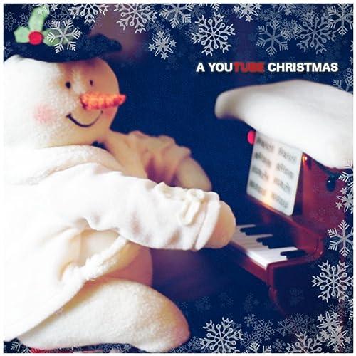 You Tube Christmas Music.A You Tube Christmas By Various Artists On Amazon Music