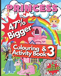 Princess and Activity Colouring Book 3 for Children: 47% BIGGER   Lots of ⭐️FUN ⭐️ For Girls   Unicorns   Fairies   Puzzle...